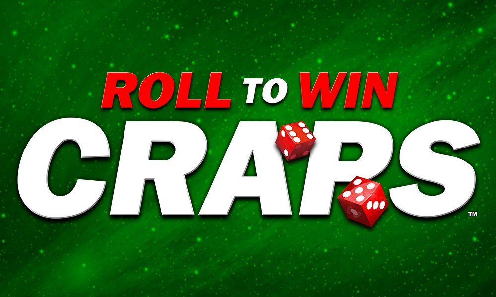 Roll To Win Craps