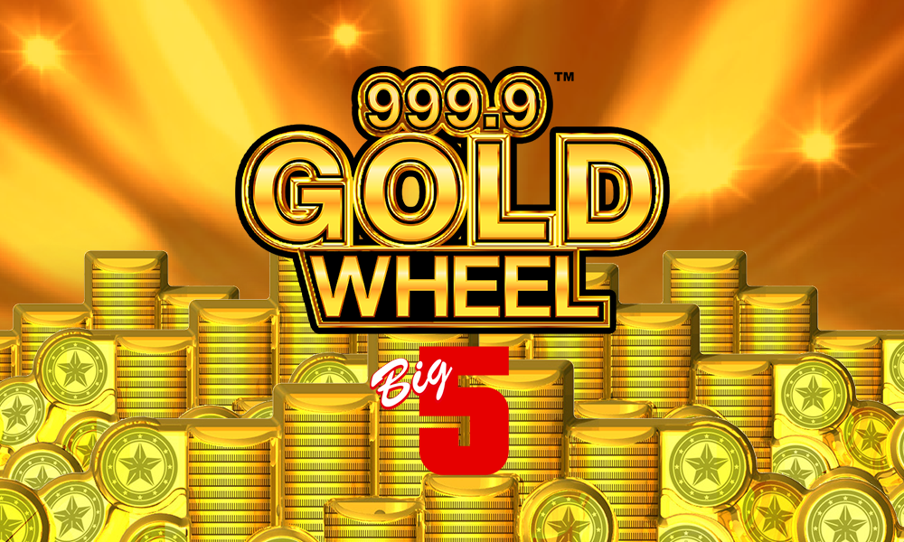 999.9 Gold Wheel – Big 5